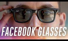 Как работают «умные» очки, которые Facebook выпустил под брендом Ray-Ban?